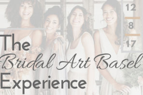 The Bridal Art Basel Experience